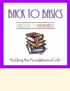 BACK TO BASICS School of Mathematics